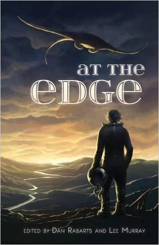 At the Edge, edited by Lee Murray and Dan Rabarts
